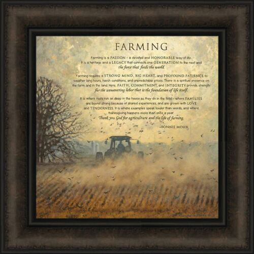 FARMING by Bonnie Mohr 16x16 FRAMED ART PICTURE Farm Tractor Field Sign Quote