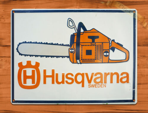 "TIN SIGN ""Husqvarna Orange Chain Saws"" Vintage Rustic Wall Decor"