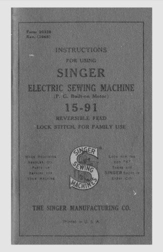 Manual for Singer Sewing Machine No. 15-91