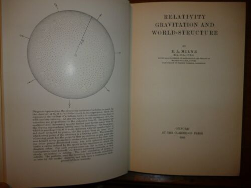 RELATIVITY GRAVITATION AND WORLD STRUCTURE by E. A. Milne Oxford 1935