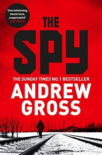 The Spy By Andrew Gross