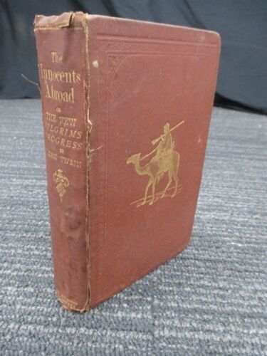 The Innocents Abroad Or the New Pilgrims Progress by Mark Twain 1870 1st Ed H463
