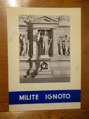MILITE IGNOTO Roma 1963 illustrato