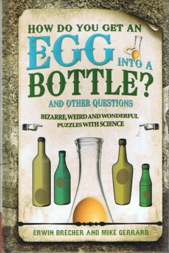 How Do They Get An Egg Into A Bottle & Other SCIENCE PUZZLES Free Post/Tracking