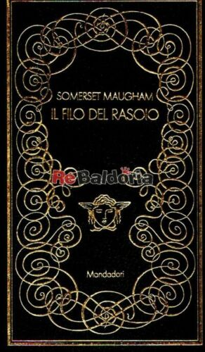 Il filo del rasoio ( The razor's edge ) Mondadori Maugham William Somerset Narra