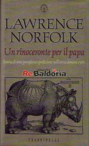 Un rinoceronte per il papa (The Pope's Rhinoceros) Frassinelli Norfolk Lawrence