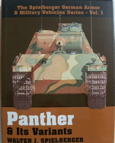 Livre militaire en anglais TANK PANTHER and Its Variants volume 1