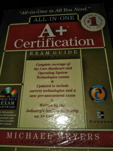 A+ PLUS Certification Exam Guide fourth edition CD included