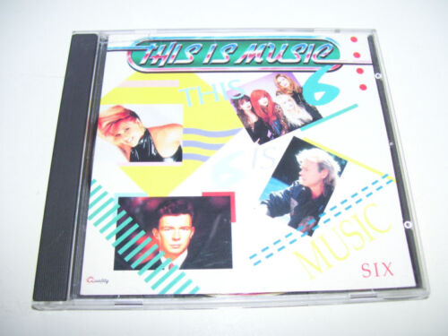 This Is Music 6 Six ( RARE CANADA CD 1989 QUALITY )