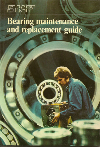 SKF bearing mantenance and replacement guide