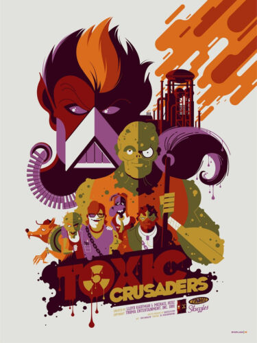 The Toxic Crusaders Poster - Variant - Tom Whalen - Limited Edition of 50