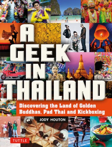 A Geek in Thailand *FREE SHIPPING - NEW*