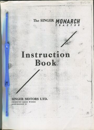 Singer Monarch Tractor Instruction Book (photocopy)