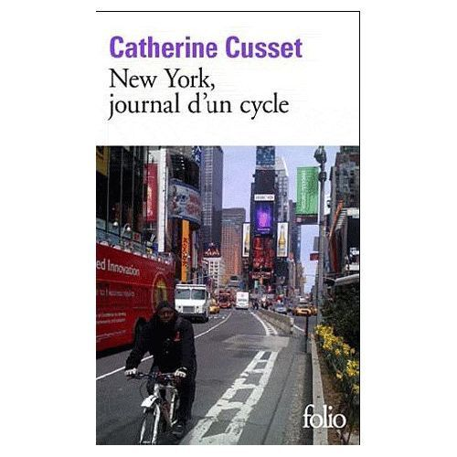 New York, journal d'un cycle Catherine Cusset