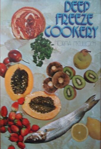 Deep Freeze Cookery by Norman McCuloch (Hardcover 1974)