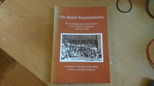 On solid foundations : building & construction of the Nation's Capital FOSKETT