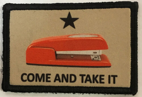 Come and Take it Office Space Red Stapler Morale Patch Funny Tactical Military Army - 48824