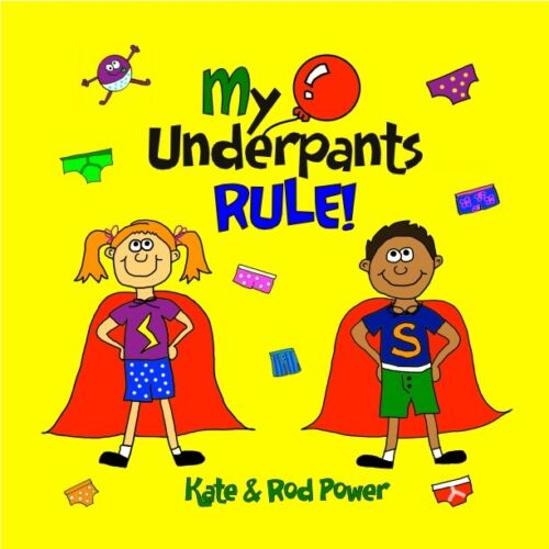 My Underpants RULE! ***HARDCOVER***