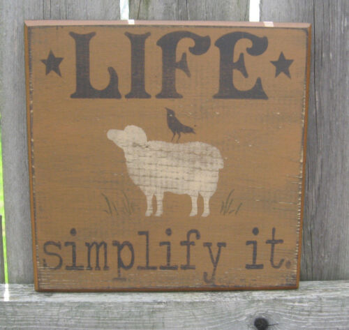 PRIMITIVE COUNTRY LIFE ~ SIMPLIFY IT SIGN