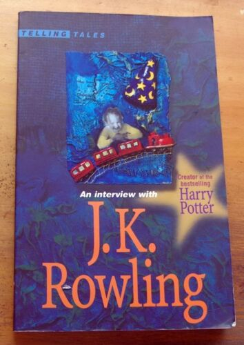 AN INTERVIEW WITH J.K. ROWLING ..Telling Tales Series. HARRY POTTER
