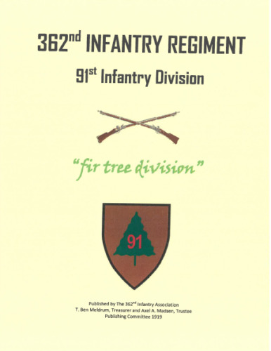 WW I US Army 362nd Infantry Regiment  91st Division Roster Unit History BookBooks - 13969