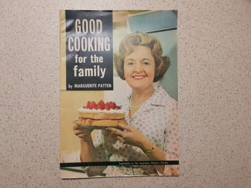 good cooking for the family by marguerite patten / the australian women's weekly