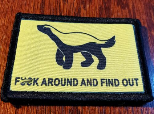 F$%K Around And Find Out Honey Badger Morale Patch Tactical Military Army USAArmy - 48824