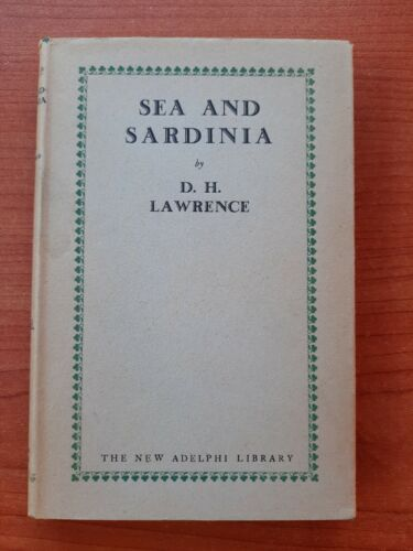 SEA AND SARDINIA BY D.H. LAWRENCE VOLUME 27 ANNO 1927 LONDON MARTIN SECKER