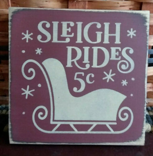 PRIMITIVE  COUNTRY  SLEIGH RIDES 5 CENTS mini  sq SIGN Christmas-Winter
