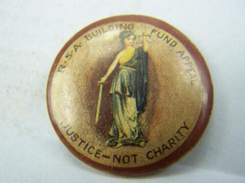"""1910s pin back badge RSA Returned Soldiers Build.Fund """"Justice not charity"""" 3335"""