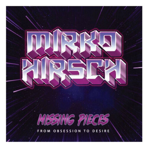 Mirko Hirsch - Missing Pieces: From Obsession To Desire ALBUM CD Italo-Disco