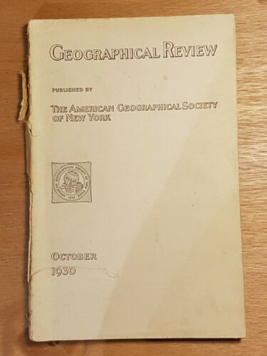 OCT 1930 GEOGRAPHICAL REVIEW by The American Geographical Society of New York