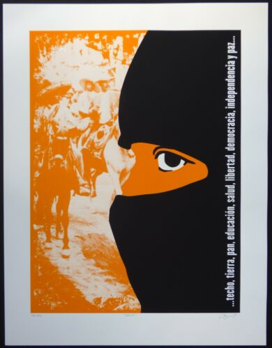 Bold Signed Screen-print Poster Salutes MEXICAN War of Independence + ZAPATISTAS
