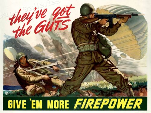 """""""Give 'Em More Firepower!"""" WW2 US Army Airborne War Poster - 18x24Art Posters - 28009"""