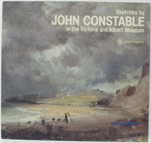 Sketches by John Constable in the Victoria and Albert Museum Kauffmann 1981