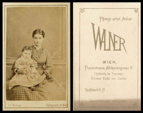 ANTIQUE CDV PHOTO PORTRAIT OF MOTHER AND CHILD BY WALLNER, WIEN, AUSTRIA STUDIO