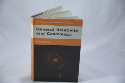 GENERAL RELATIVITY AND COSMOLOGY, VOLUME FOUR BY G. C. MCVITTIE