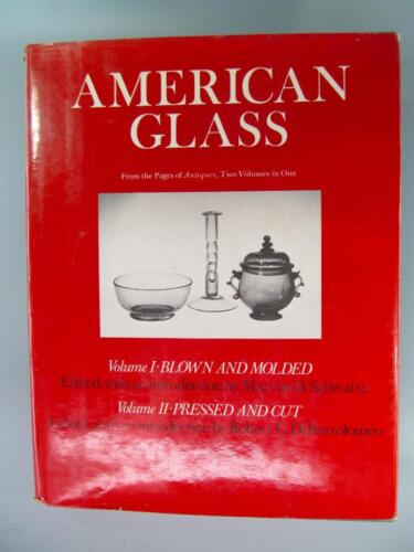 American Glass from the Pages of Antiques (2 Volumes in 1)