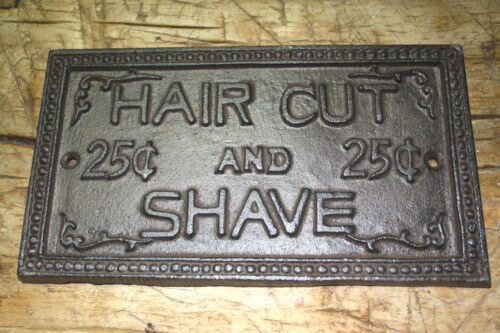 Cast Iron HAIR CUT & SHAVE 25 CENTS Barber Sign Wall Plaque Man Cave Home Decor