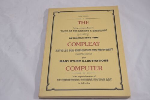 THE COMPLEAT COMPUTER BY DENNIE VAN TASSEL