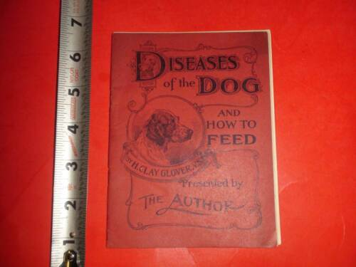 BB247 Antique 1897 Booklet Dog Diseases & Feed Glover's Imperial Dog Remedies