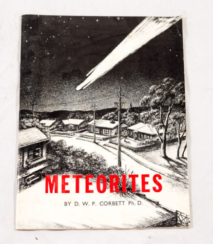 METEORITES BY D W P CORBETT (DIFFICULT TO FIND FIRST EDITION)