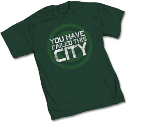"""DC GREEN ARROW TV """"YOU HAVE FAILED THIS CITY"""" - Green Adult T-Shirt - S-2XL"""