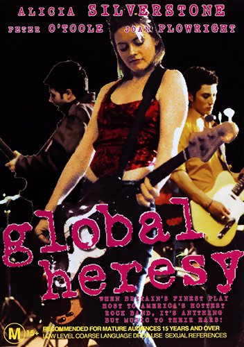 Alicia Silverstone Peter O'Toole GLOBAL HERESY - BAND COMEDY DVD (NEW & SEALED)