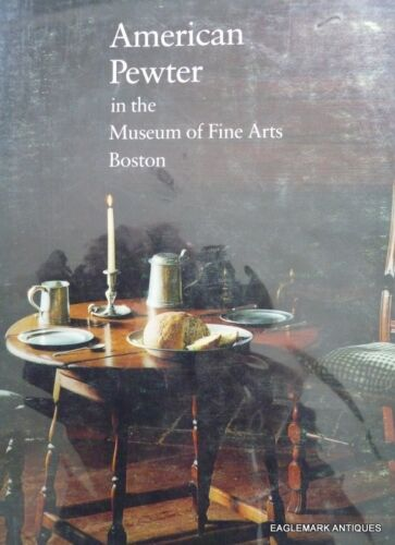 Pewter at the Museum of Fine Arts, Boston--hardcover edition