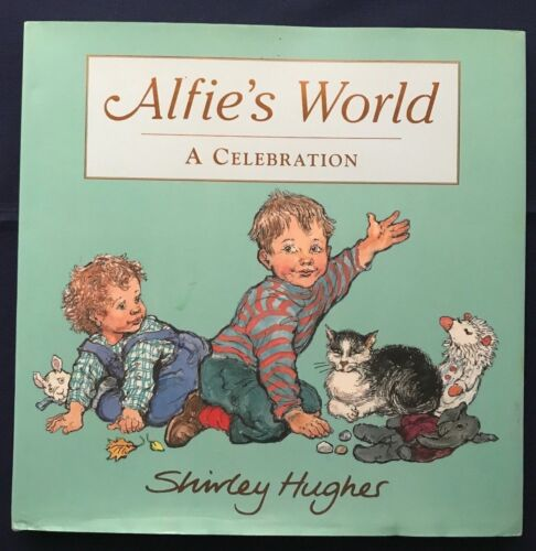 Alfie's World by Shirley Hughes (Hardback, 2006) with Dust Jacket