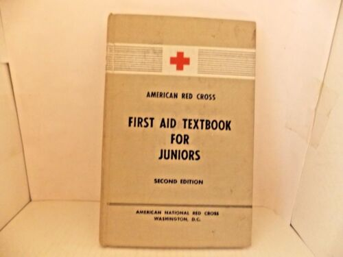 1953 American Red Cross First Aid Text Book for Juniors hardback second edition