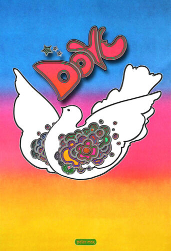 The Peace Dove/1968 Peter Max/Vintage Poster/Reproduction/Artist Rendition/13x19