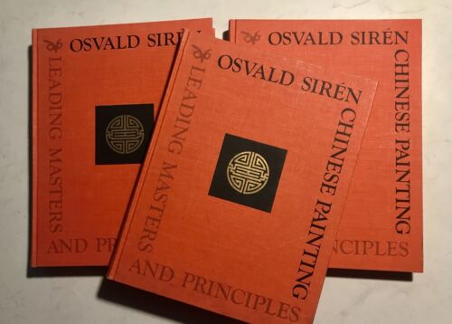 Osvald Siren rare volumes 1,2,3  Chinese Painting Leading Masters and Principals