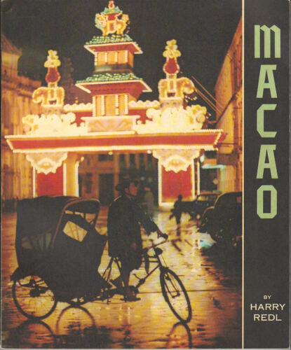 HARRY REDL / Macao A Picture Book 1963